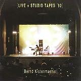 Live & Studio Tapes '92 by Kistenmacher, Bernd (1997-10-06)