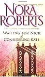 Waiting for Nick / Considering Kate (Stanislaski, Books 5 & 6) (The Stanislaskis)