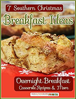 Southern Christmas Dinner Menu Ideas.7 Southern Christmas Breakfast Ideas Overnight Breakfast Casseroles More