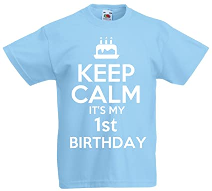 Keep Calm Its My 1st Birthday