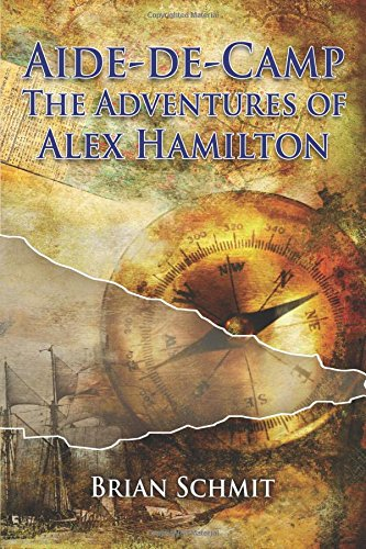 Download Aide-de-Camp: The Adventures of Alex Hamilton pdf