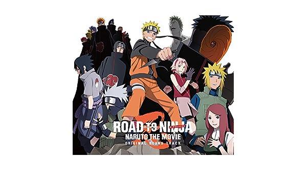 Road to Ninja - Naruto the Movie-Original Soundtrack de ...