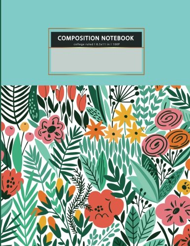 College ruled COMPOSITION NOTEBOOK l 8.5x11 in l 100 P: Mint green tropical plant flower,writing note book for women, gi