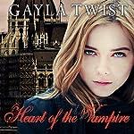 Heart of the Vampire: Vanderlind Castle, Book 2 | Gayla Twist