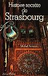Histoire secrète de Strasbourg par Bertrand