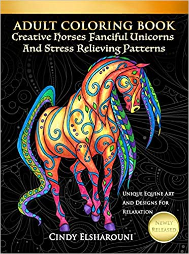 Amazonin Buy Adult Coloring Book Creative Horses Fanciful Unicorns And Stress Relieving Patterns Online At Low Prices In India