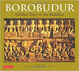 Borobudur: Golden Tales of the Buddhas (Periplus travel guides)