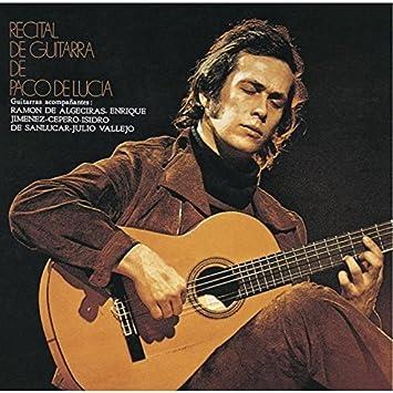 Recital De Guitarra De Paco De Lucia by PACO DE LUCIA: PACO DE ...