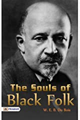The Souls of Black Folk Kindle Edition