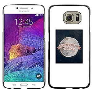 PC/Aluminum Funda Carcasa protectora para Samsung Galaxy S6 SM-G920 I Love You To The Moon Valentines / JUSTGO PHONE PROTECTOR