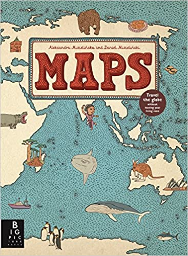 Maps amazon aleksandra and daniel mizielinski 9781848773011 maps amazon aleksandra and daniel mizielinski 9781848773011 books gumiabroncs Choice Image