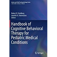 Handbook of Cognitive Behavioral Therapy for Pediatric Medical Conditions