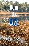 Doin' the ACE, Dennis Maxwell, 1499793154
