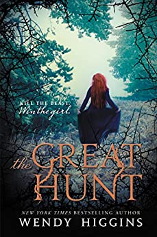 The Great Hunt (Eurona Duology) by [Higgins, Wendy]