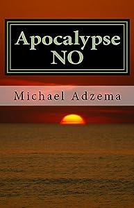 Apocalypse NO (Return to Grace Book 4)