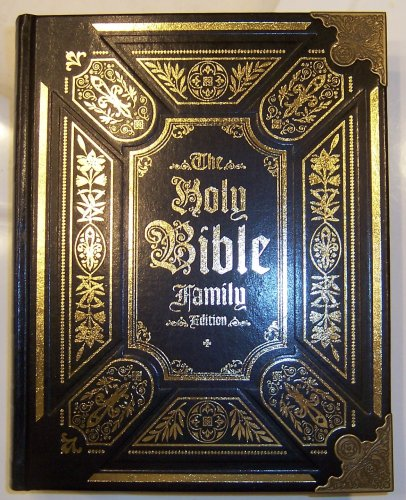 - The Holy Bible Family Edition (King James Version) Heirloom Series
