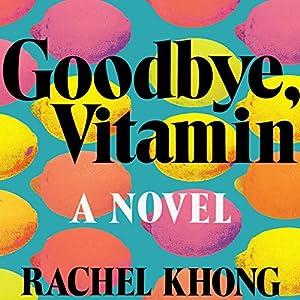 Goodbye, Vitamin Audiobook