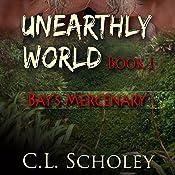 Bay's Mercenary | C.L. Scholey