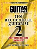 Guitar World -- The Alchemical Guitarist, Vol 2: Fretboard Secrets Unlocked!, DVD