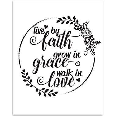 Live By Faith, Grow in Grace, Walk in Love - 11x14 Unframed Typography Art Prints - Great Inspirational Gift, Also Makes a Great Gift Under $15