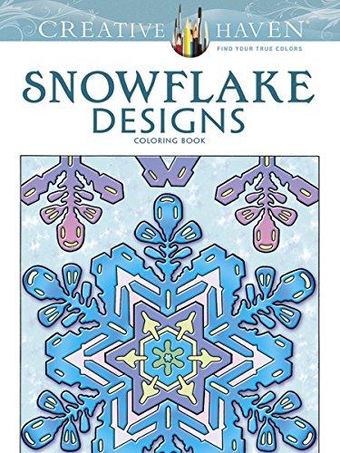 Creative Haven Snowflake Designs Coloring Book (Creative Haven Coloring Books) ()