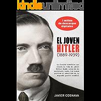 LA SEGUNDA GUERRA MUNDIAL, la precuela: EL JOVEN HITLER (1889-1939) (WW2 nº 0)