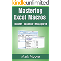 Mastering Excel Macros Bundle: Lessons 1 - 10 (English Edition)
