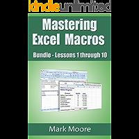 Mastering Excel Macros Bundle: Lessons 1 - 10