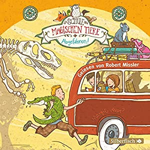 Abgefahren! (Die Schule der magischen Tiere 4) Hörbuch
