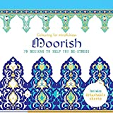 Moorish 70 designs to help you de stress coloring for for Garden 50 designs to help you de stress colouring for mindfulness