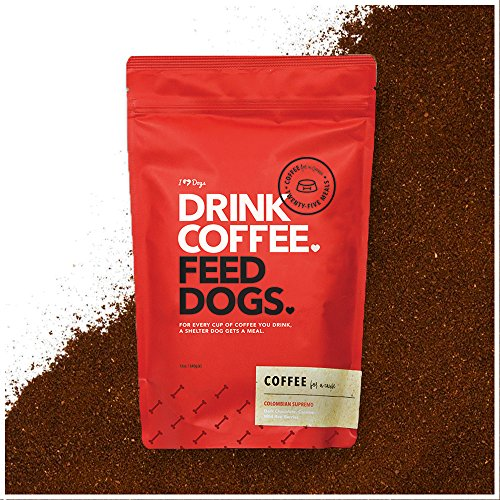 Drink Coffee Feed Dogs   Iheartdogs Medium Roast Ground Colombian Supremo Coffee   Your Purchase Donates 25 Meals To Shelter Dogs