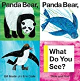 img - for Panda Bear, Panda Bear, What Do You See? (Slide and Find) by Martin, Bill (Brdbk Edition) [Boardbook(2013)] book / textbook / text book