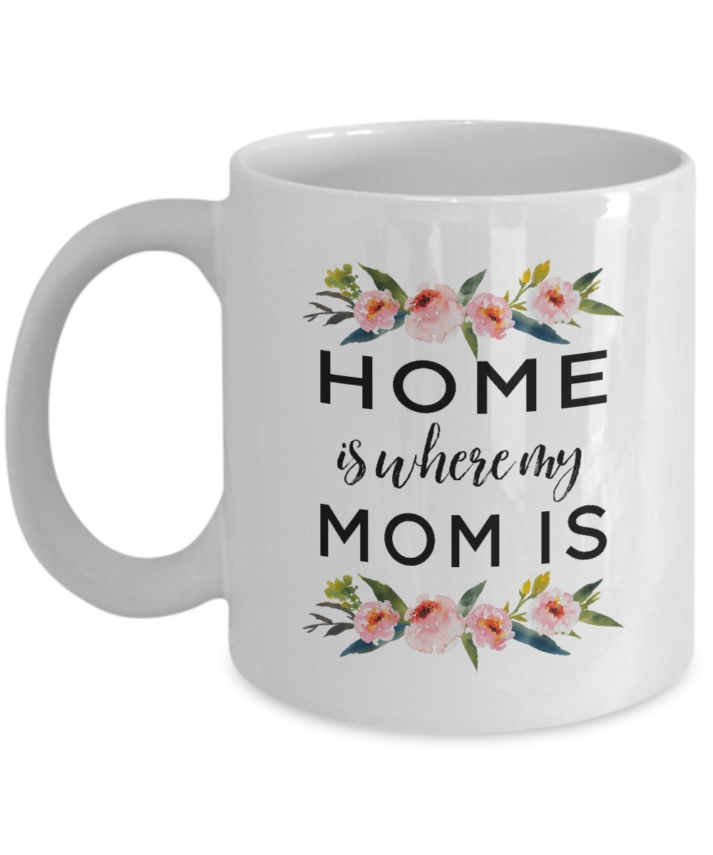 Amazoncom Home Is Where My Mom Home Is Where My Mom Is Gift For