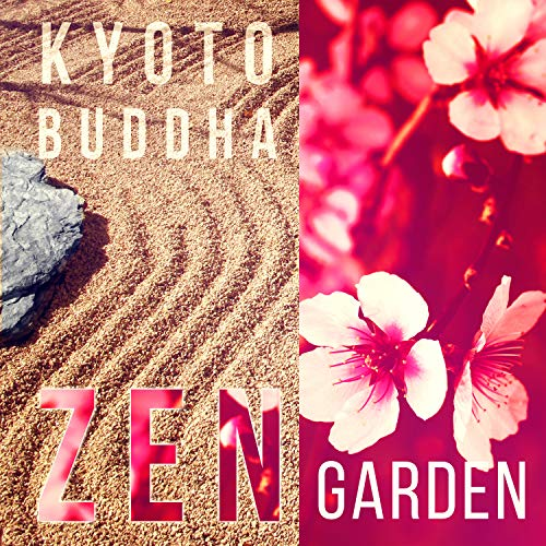 Kyoto Buddha Zen Garden: Traditional Japanese Flute Music, Peaceful Meditation, Feng Shui, Mystic Experience, Cherry Blossom, Oriental Yoga Space Relaxation ()