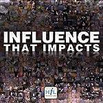 Influence That Impacts   Rick McDaniel