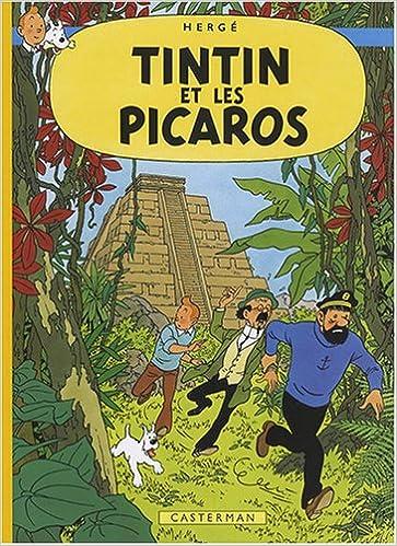 Les Aventures de Tintin : Tintin et les Picaros : Edition fac-similé en couleurs pdf, epub