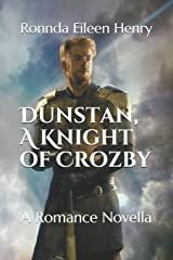 Dunstan, A Knight of Crozby: A Romance Novella Paperback