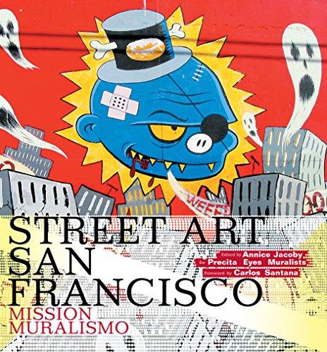 Street Art San Francisco: Mission - San Santana