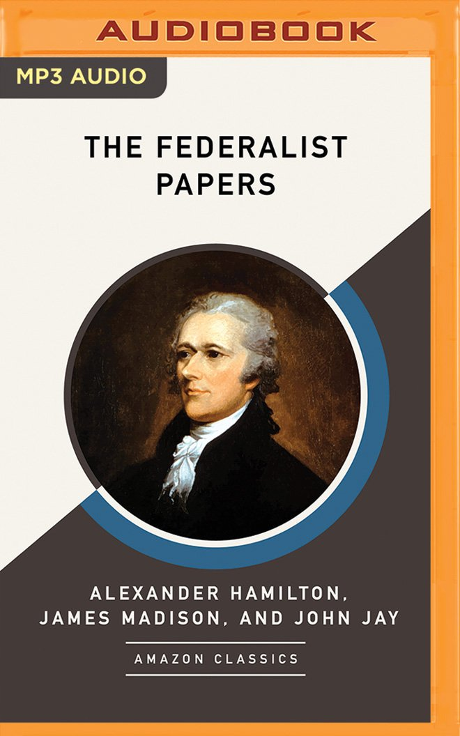 the-federalist-papers-amazonclassics-edition
