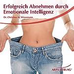 Erfolgreich Abnehmen durch emotionale Intelligenz | Christina Wiesemann