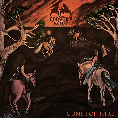 Convent Guilt: Guns for Hire (Audio CD)