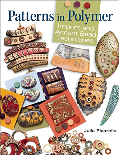 (Patterns in Polymer: Imprint and Accent Bead Techniques)