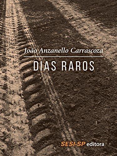 Dias raros (Portuguese Edition)