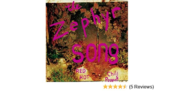 Red Hot Chili Peppers Zephyr Song 1 Amazon Music