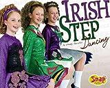 Irish Step Dancing, Wendy Garofoli, 1429613513