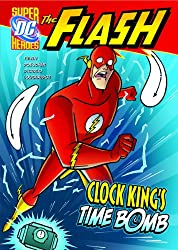 The Flash: Clock King's Time Bomb (DC Super Heroes (Quality))