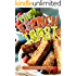 The French Toast Cookbook: Simple and Delicious French Toast Recipes for Breakfast