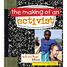 The Making of an Activist
