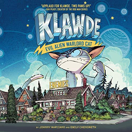 Klawde: Evil Alien Warlord Cat, Book 2: Enemies