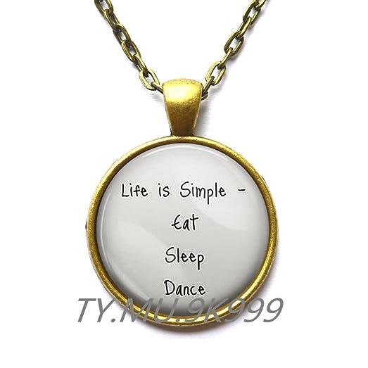 Amazon beautiful necklace necklace pendant life is simple beautiful necklacenecklace pendant quotlife is simple eat sleep dancequot mozeypictures Image collections